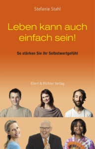 Leben kann auch einfach sein - www.selbstbewusster.info